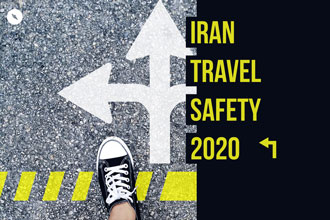 Iran Travel Safety 2020